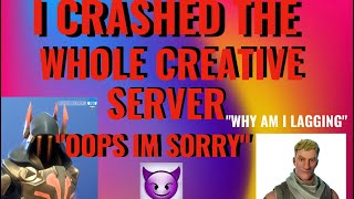 HOW TO LAG / CRASH A CREATIVE SERVER! - Fortnite