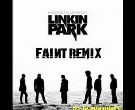 Linkin Park Faint remix