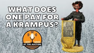 """Last Week at the Auction """"How Much for the Krampus?"""""""