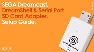 SEGA Dreamcast DreamsShell aฑd Serial Port SD Card Adapter   Setup Guide