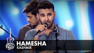 Download Kashmir   Hamesha   Episode 1   Pepsi Battle of the Bands   Season 2