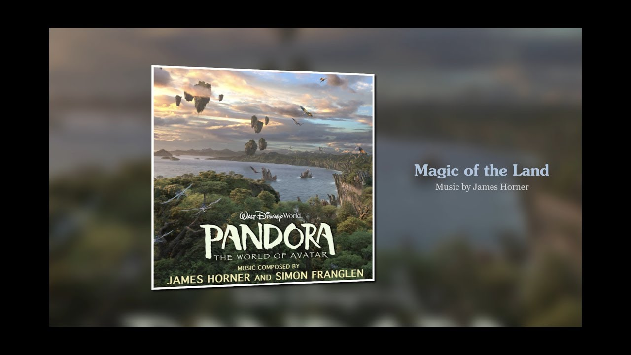 'Magic of the Land' from Pandora: World of Avatar (James Horner)