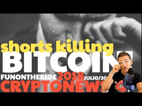¡SHORT SELLING VS BITCOIN! /2018 CRYPTONEWS _Julio/20 - FunOntheRide