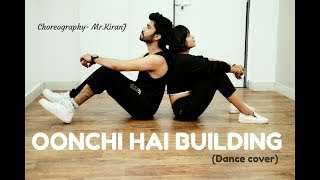 Oonchi hai building | Judwaa 2 | Mr.KiranJ Choreography | Nritya Dance Studio