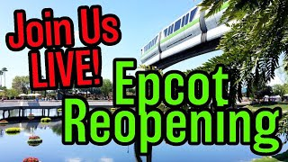 Epcot Reopening Live!