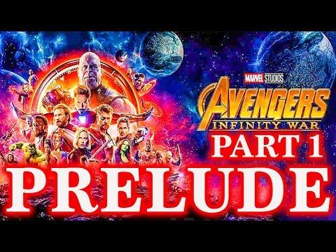 MUST WATCH before INFINITY WAR !! - Infinity War PRELUDE pt. 1
