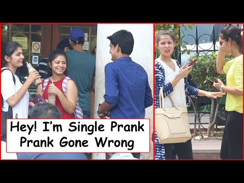 Hey! I'm Single Prank on Girls - (Gone Wrong) -Pranks In India 2017 | The HunGama Films