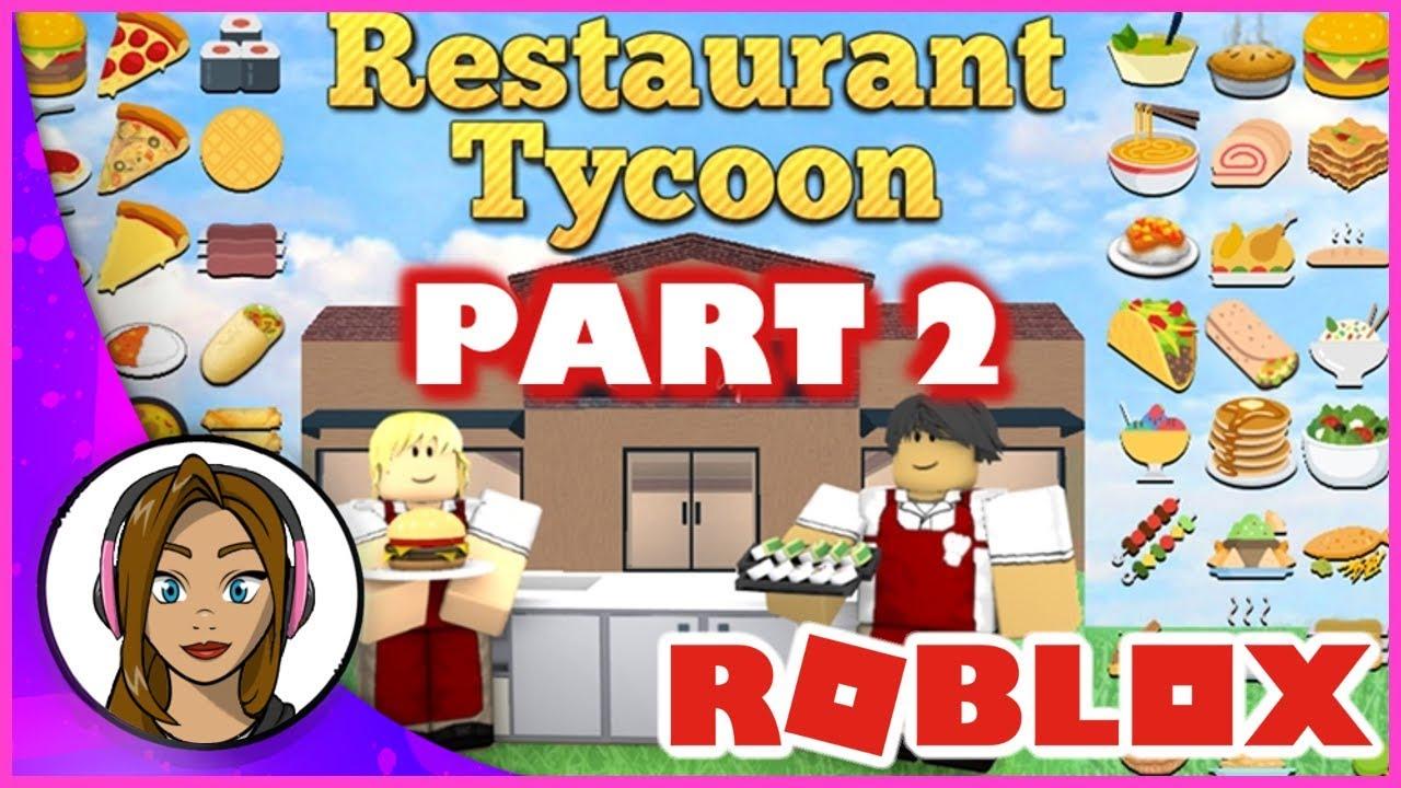 Roblox Restaurant Tycoon - Part 2