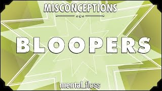 Misconceptions Bloopers - mental_floss on Youtube (Ep.6.5)