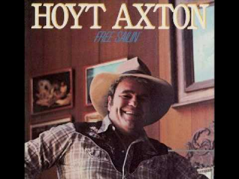 Hoyt Axton   Honky tonk music