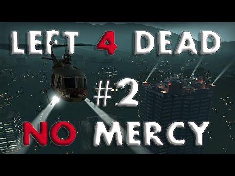 Left 4 Dead 1 - #2 - No Mercy Walkthrough - 02