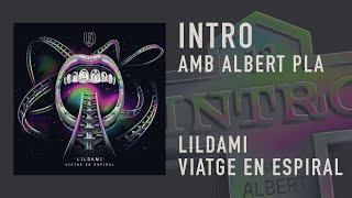 LILDAMI - INTRO (amb ALBERT PLA)
