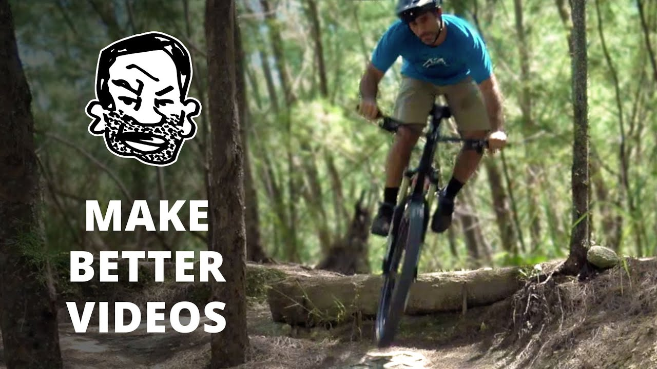10 ways to make better mtb videos on youtube - youtube