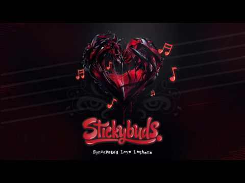 Stickybuds - Syncopated Love Letters (2017 Chill Mix)