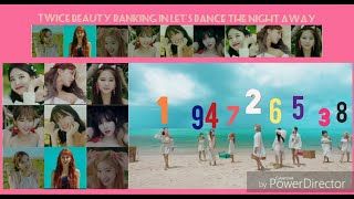 Gambar cover Twice Beauty Ranking in Let's dance the night away music video..