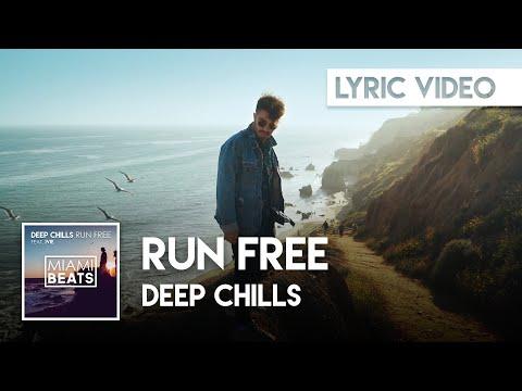 Deep Chills Run Free Official Lyric Video Tiktok Edition