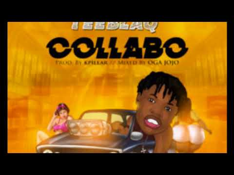 Teeblaq -Collabo 2017 Official Audio