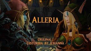 Alleria [WoW Parody]