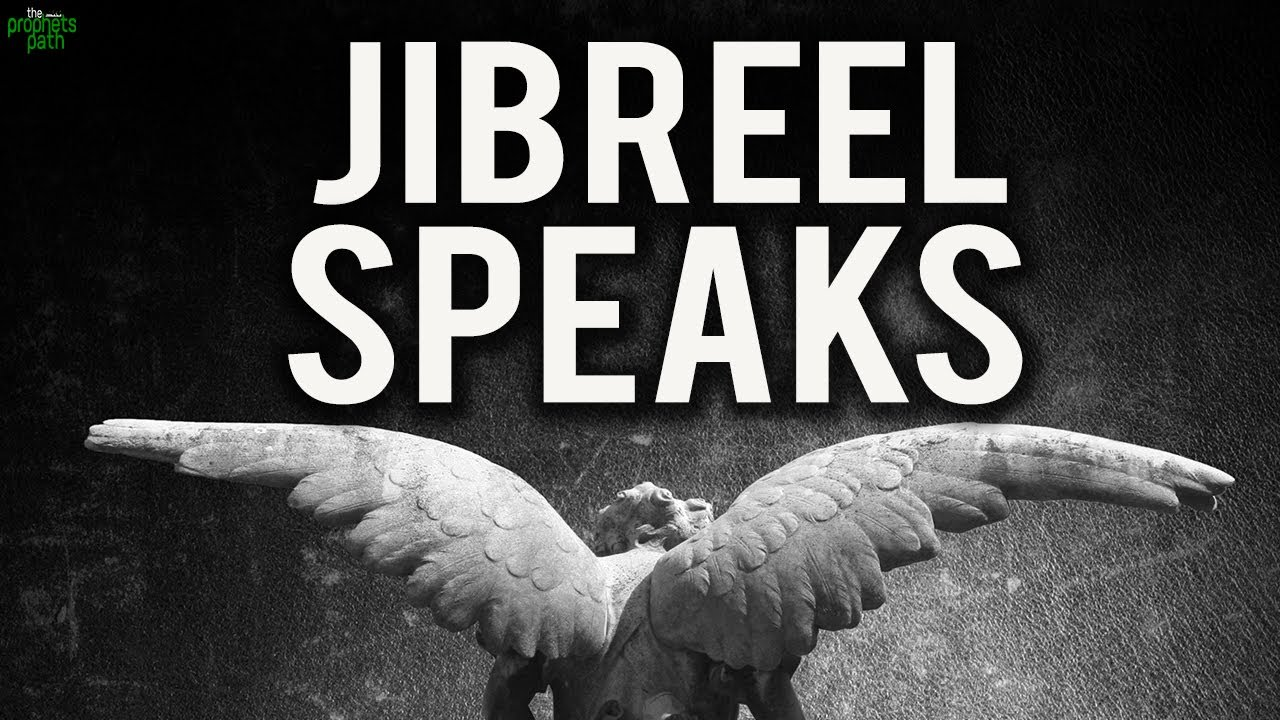 Angel Jibreel Speaks - Thrilling Quran Recitation