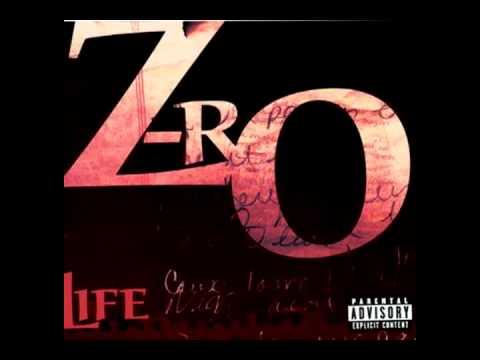 Zro - Life [HQ Audio]