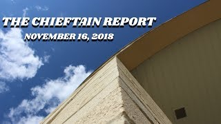 CHIEFTAIN REPORT NOVEMBER 16 2018