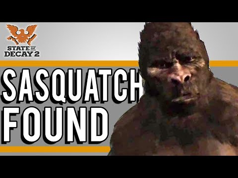State of Decay 2 | SASQUATCH CAN BE A PLAYABLE CHARACTER!