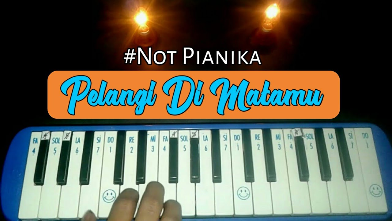 Pelangi Dimatamu Jamrud Not Pianika Mantaps Youtube