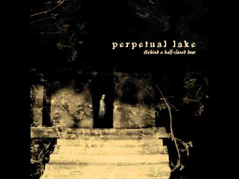Perpetual Lake - Song For A Dark-Adapted Eye