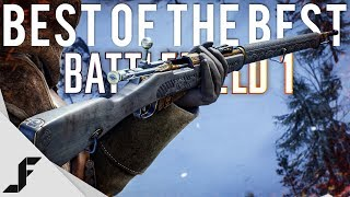 The Best of the Best Battlefield 1