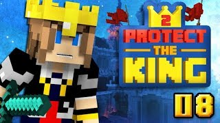 Grosse baston finale ! | PROTECT THE KING S2 #08