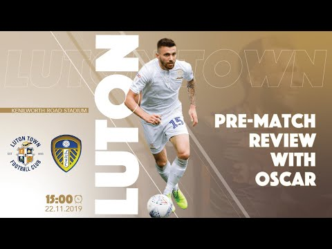 WE CAN'T AFFORD TO UNDERESTIMATE THIS LUTON SIDE | Luton vs Leeds Oscar Preview
