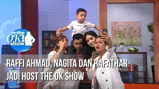 Download Video THE OK SHOW - Raffi Ahmad Nagita Dan Rafathar Jadi Host The Ok Show [15 Januari 2019] MP3 3GP MP4