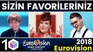 Sizin Seçtikleriniz! İşte BuMesele izleyicilerinin 2018 Eurovision'daki Favori Şarkıları - Top 10