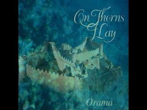 On thorns I lay - The blue dream