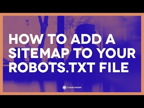 How To Add A Sitemap To Your Robots.txt File