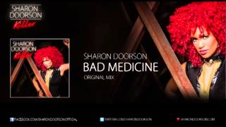 Sharon Doorson - Bad Medicine (Original Mix)