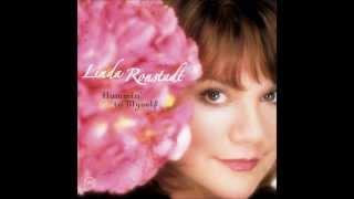 Linda Ronstadt Cry Me A River