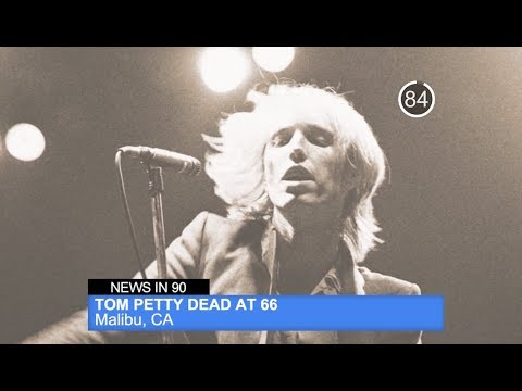 Morning News In 90: Tom Petty Dead