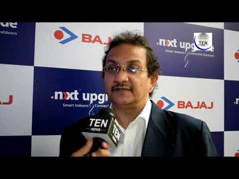 Raja Mukherjee, Bajaj Electricals ltd. Speaks about future of Lights in India | Bajaj next upgrade