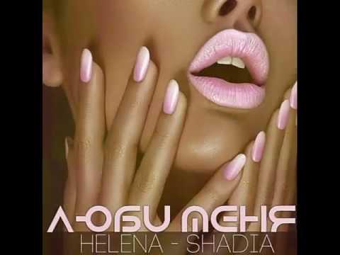 Helena - Shadia -  Люби Меня ( 3R.BY )