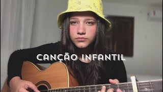 Canção Infantil - Cesar Mc part. Cristal |Bia Marques (cover)