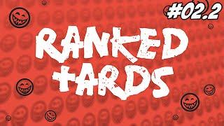 Ranked Team Tard - S02 #02.2 Bronze II ?!