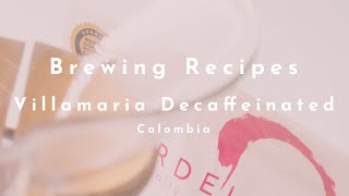 Villamaria Decaffeinated (Colombia) video