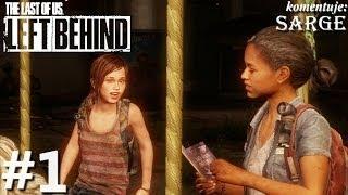 Zagrajmy w The Last of Us: Left Behind DLC odc. 1 - Ellie w roli głównej