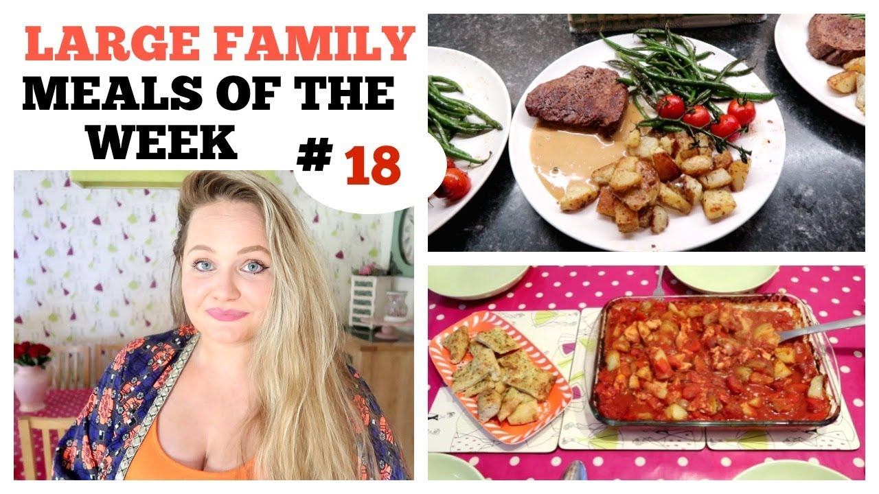 family meal ideas / budget #18 /what we eat in a week / large family