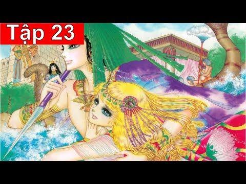 Nữ Hoàng Ai Cập Tập 23: Thần Linh Nổi Giận (Bản Siêu Nét)