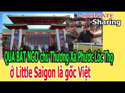 Q,U,Á B,Ấ,T NG,Ờ ch,ủ Thương Xá Phước Lôc Thọ ở Little Saigon là g,ố,c Việt