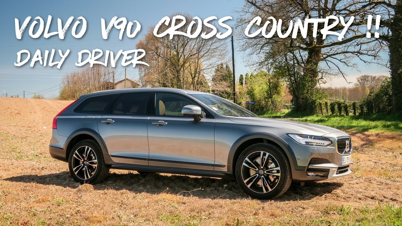 Daily Driver Volvo V90 Cross Country