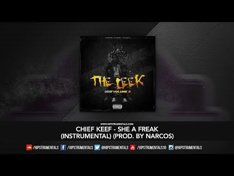Chief Keef - She A Freak (Official Instrumental) [Prod. By Chapo] DOWNLOAD