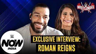Reigns on his strategy against Edge and Bryan | WrestleMania 37 exclusive interview: WWE Now India